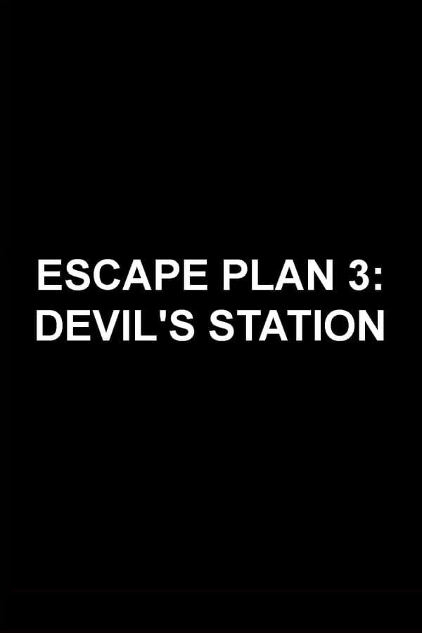 ESCAPE PLAN 3 Movie Poster