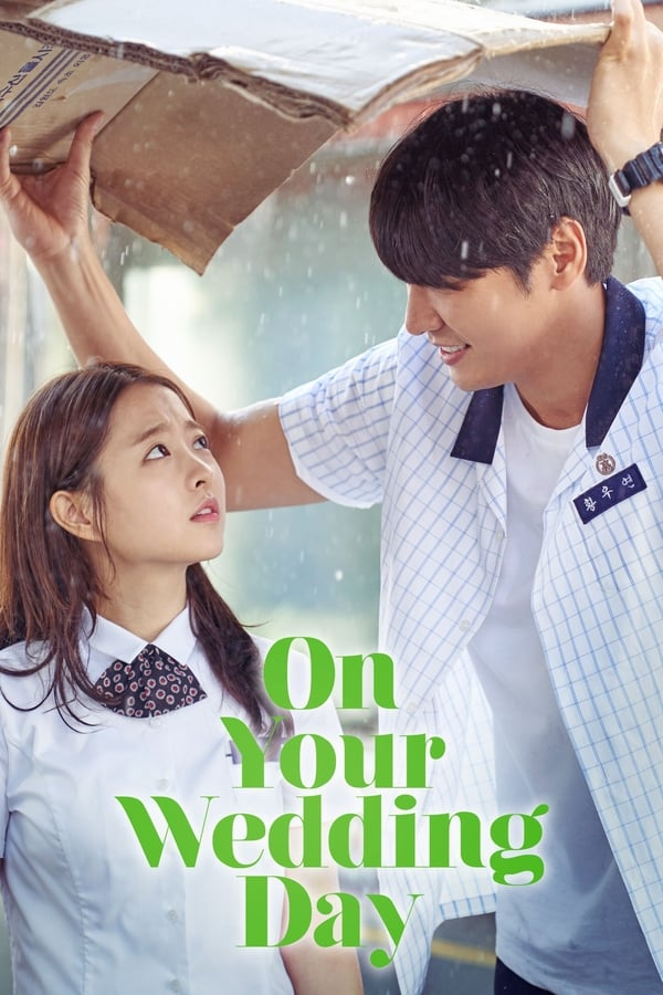 ON YOUR WEDDING DAY (너의 결혼식) Movie Poster