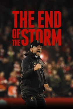 Liverpool FC: The End Of The Storm Movie Poster