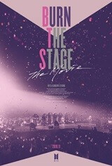 BURN THE STAGE: THE MOVIE Movie Poster