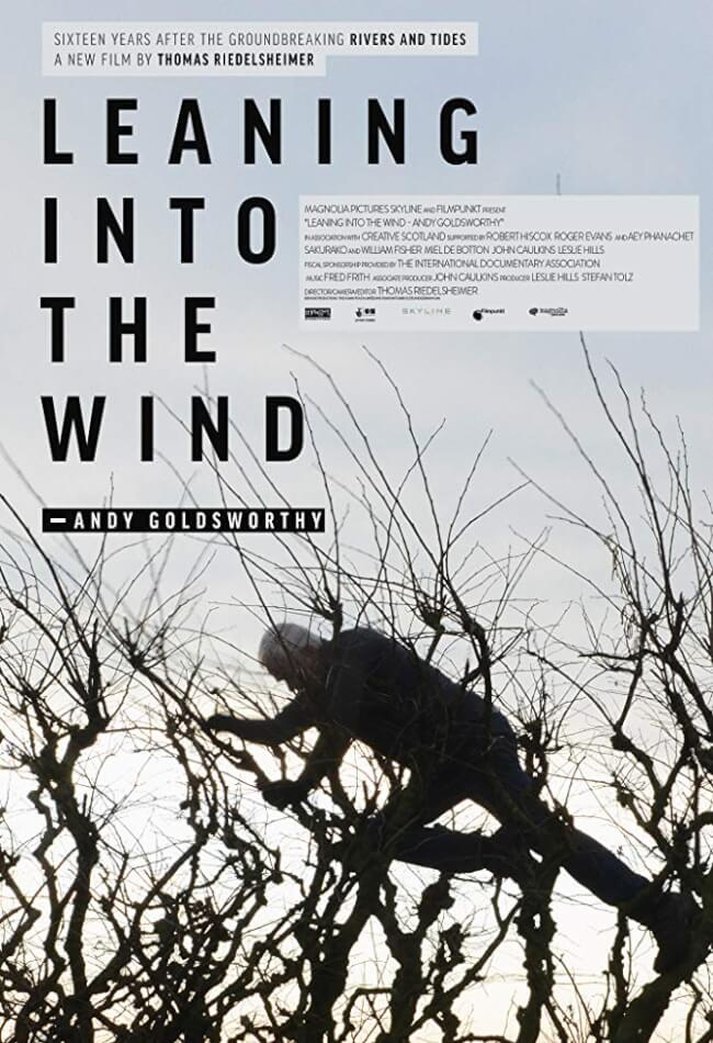Leaning Into The Wind: Andy Goldsworthy (2019) Showtimes, Tickets