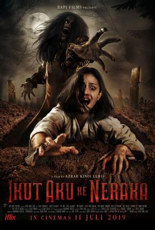 Ikut aku ke neraka Movie Poster