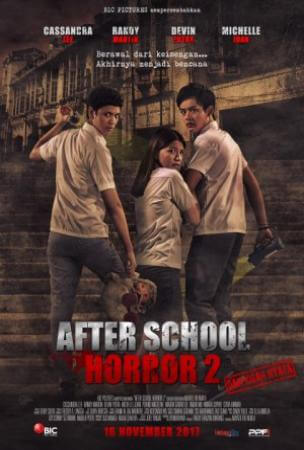 After School Horror 2 Showtimes Tickets Reviews Popcorn Indonesia