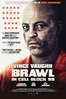 brawl in cell block 99 2017 showtimes tickets amp reviews