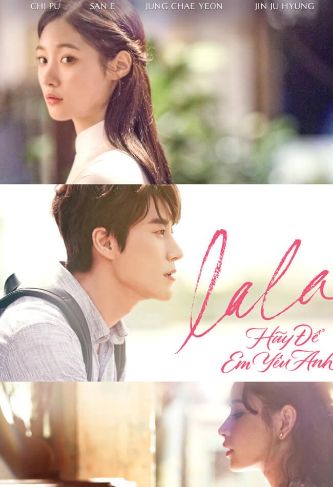 LALA: HÃY ĐỂ EM YÊU ANH Movie Poster
