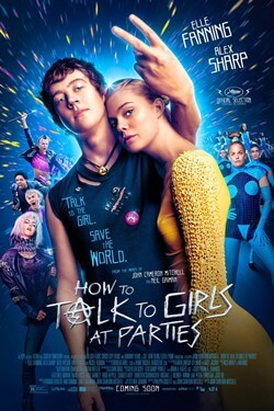 How To Talk To Girls At Parties Movie Poster