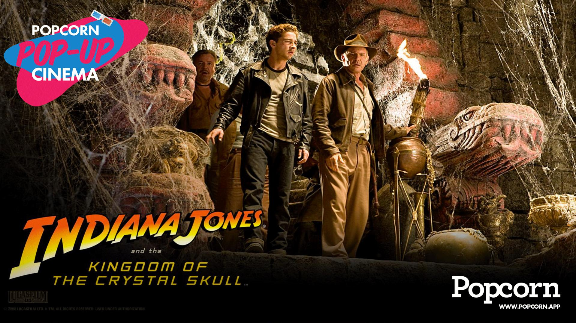 Indiana Jones and the Kingdom of the Crystal Skull Pop-Up Cinema by Popcorn App